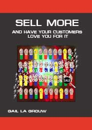 Sell More & Have Your Customers Love You For It